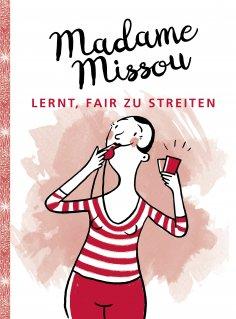 ebook: Madame Missou lernt, fair zu streiten