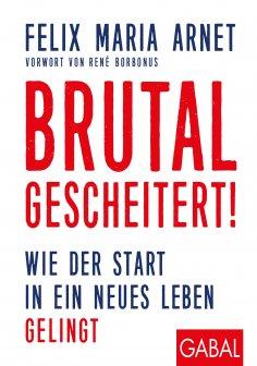 ebook: Brutal gescheitert!