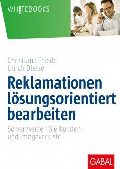 eBook: Reklamationen lösungsorientiert bearbeiten