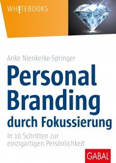 eBook: Personal Branding durch Fokussierung