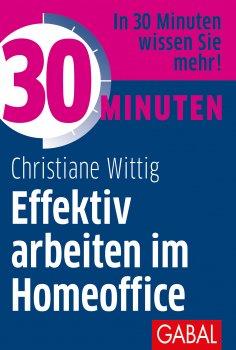 eBook: 30 Minuten Effektiv arbeiten im Homeoffice