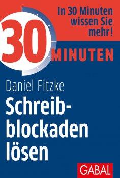 eBook: 30 Minuten Schreibblockaden lösen