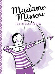 ebook: Madame Missou ist zielstrebig