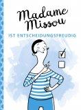 ebook: Madame Missou ist entscheidungsfreudig