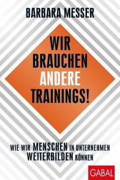 ebook: Wir brauchen andere Trainings!