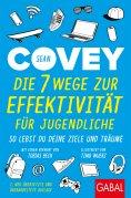 eBook: Die 7 Wege zur Effektivität für Jugendliche