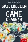 ebook: Spielregeln für Game Changer