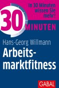 eBook: 30 Minuten Arbeitsmarktfitness