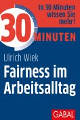 eBook: 30 Minuten Fairness im Arbeitsalltag