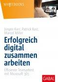 ebook: Erfolgreich digital zusammen arbeiten