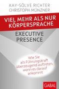 eBook: Viel mehr als nur Körpersprache – Executive Presence