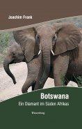 eBook: Botswana - ein Diamant im Süden Afrikas