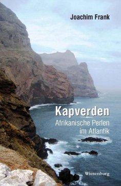 eBook: Kapverden - Afrikanische Perlen im Atlantik