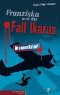 eBook: Franziska und der Fall Ikarus