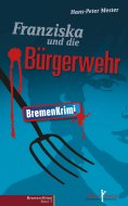 eBook: Franziska und die Bürgerwehr