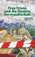 ebook: Frau Friese und die finstere Verwandtschaft