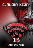 eBook: Homo Sapiens 404 Band 13: Auf die Knie