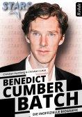 eBook: Benedict Cumberbatch - Die inoffizielle Biografie