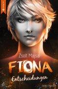 eBook: Fiona - Entscheidungen (Band 2 der Fantasy-Saga)