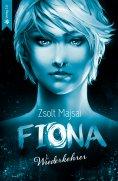 eBook: Fiona - Wiederkehrer (Band 4 der Fantasy-Saga)
