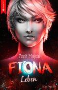 eBook: Fiona - Leben (Band 5 der Fantasy-Saga)