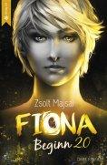 ebook: Fiona - Beginn (Band 1 der Fantasy-Saga, 2.0)