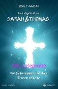 eBook: Die Legende von Sarah und Thomas - Die Prinzessin, die ihre Eltern tötete (Band 1 - XXL Leseprobe)