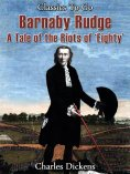 eBook: Barnaby Rudge - a tale of the Riots of 'eighty