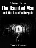 eBook: The Haunted Man and the Ghost's Bargain