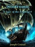 eBook: Nostromo A Tale of the Seaboard