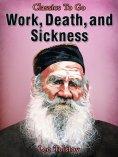eBook: Work, Death and Sickness