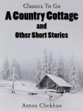 ebook: A Country Cottage and Short Stories