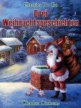 ebook: Drei Weihnachtsgeschichten