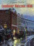 eBook: Londoner Skizzen. 1836