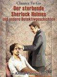 ebook: Der sterbende Sherlock Holmes und andere Detektivgeschichten