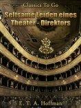 ebook: Seltsame Leiden eines Theater-direktors