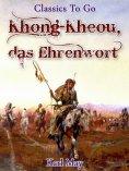 eBook: Khong-Kheou, das Ehrenwort