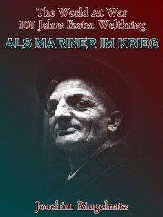 eBook: Als Mariner im Krieg