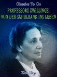 ebook: Professors Zwillinge. Von der Schulbank ins Leben