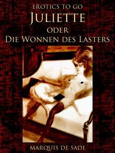 ebook: Juliette oder Die Wonnen des Lasters