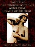 eBook: Die Lebensgeschichte einer Wiener Dirne, erzählt von ihr selbst