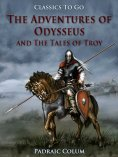 eBook: The Adventures of Odysseus and The Tales of Troy