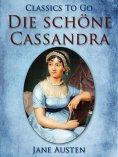 eBook: Die schöne Cassandra
