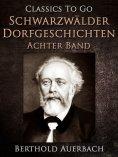 eBook: Schwarzwälder Dorfgeschichten - Achter Band.