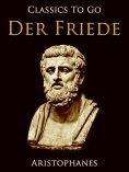 eBook: Der Frieden, Eine Komödie. Nach Aristophanes