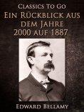 eBook: Ein Rückblick aus dem Jahre 2000 auf 1887