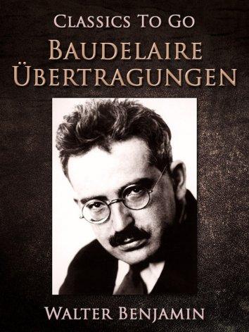 walter benjamin essays on baudelaire