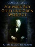 eBook: Schwarz-Rot-Gold und Grün-Weiß-Rot