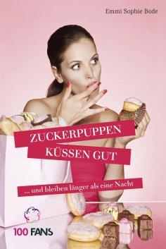 eBook: Zuckerpuppen küssen gut