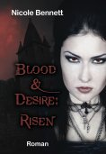 ebook: Blood&Desire: Risen